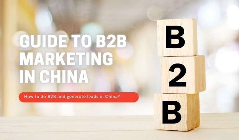 Guide to B2B Marketing in China