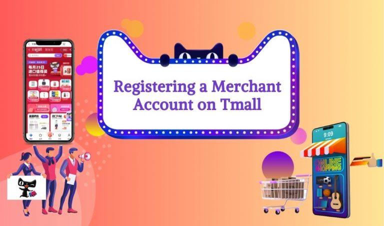 Registering a Merchant Account on Tmall