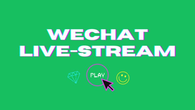 WeChat Live Streaming