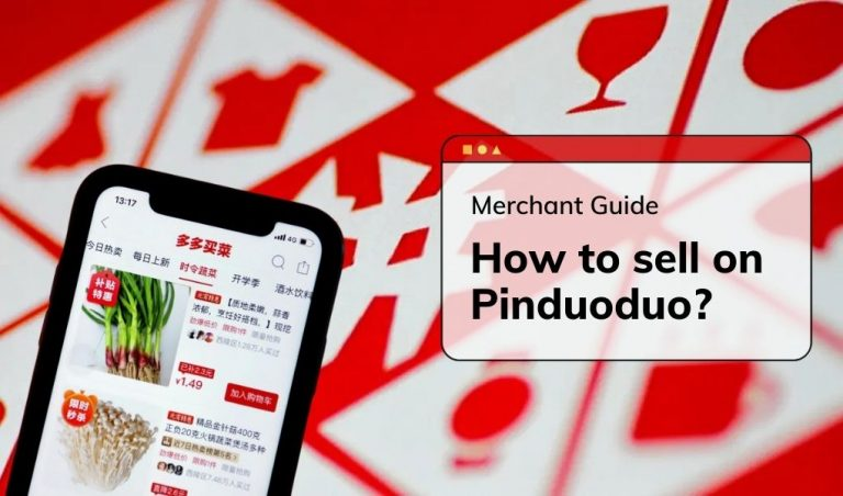 How to sell on Pinduoduo? Merchant Guide