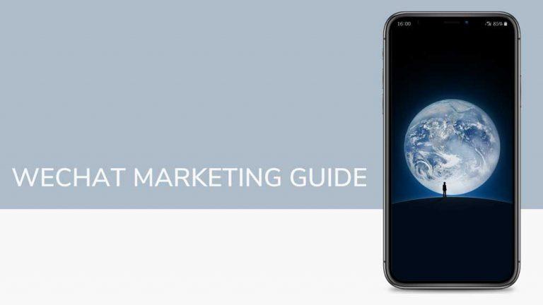 Insightful Guide to Kickstart your WeChat Marketing Strategy